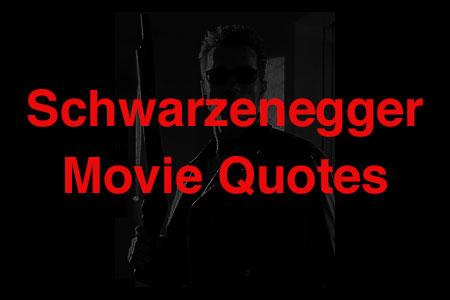 schwarzenegger movie quotes